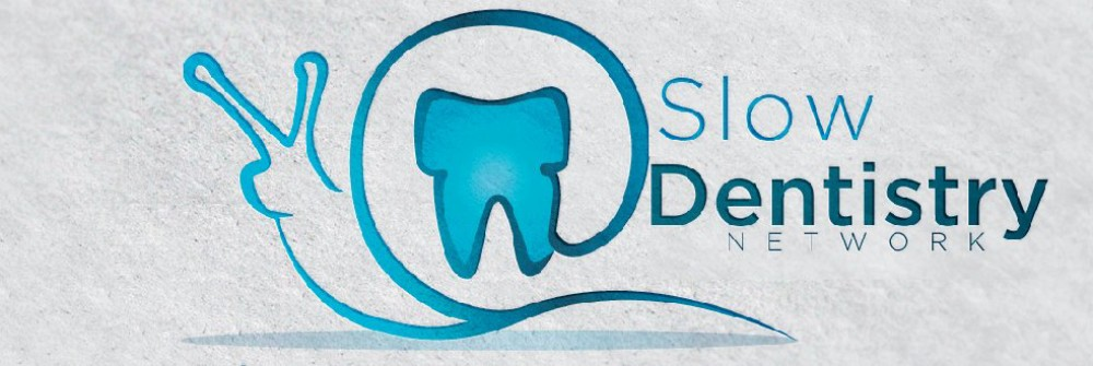 Slow Dentistry Network